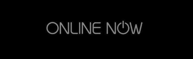 Online Now – Nous, maintenant…