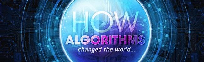 Comment les algorithmes ont changé le monde