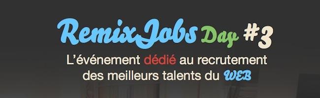 Remixjobs Day 2013 – Les inscriptions sont ouvertes !