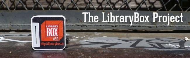La LibraryBox – Le partage de connaissance dans la poche