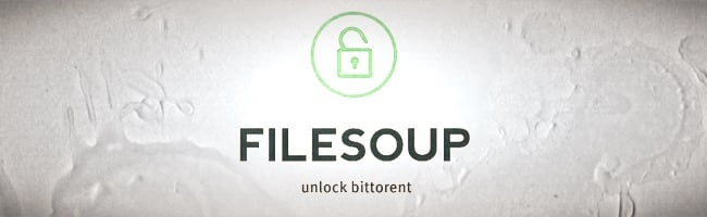FileSoup – Le site de torrents qui trolle les demandes de suppression DMCA