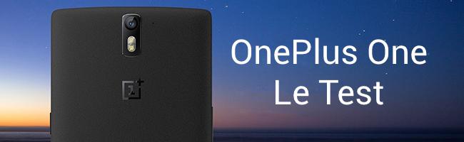Test du One de OnePlus + 10 invits à gagner