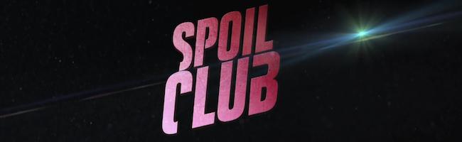 Règle n°1 : On ne parle pas du Spoil Club