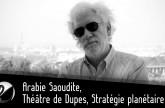 Pierre Conesa – Arabie Saoudite, Terrorisme et Syrie