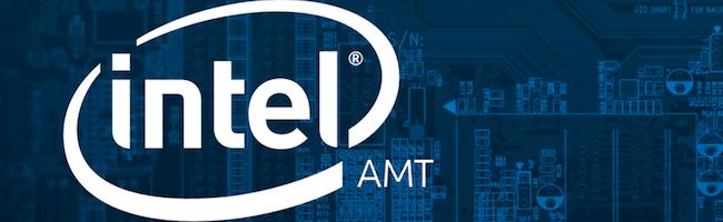 Un attaquant peut prendre le contrôle total d'une machine en 30 secondes seulement, grâce à Intel AMT