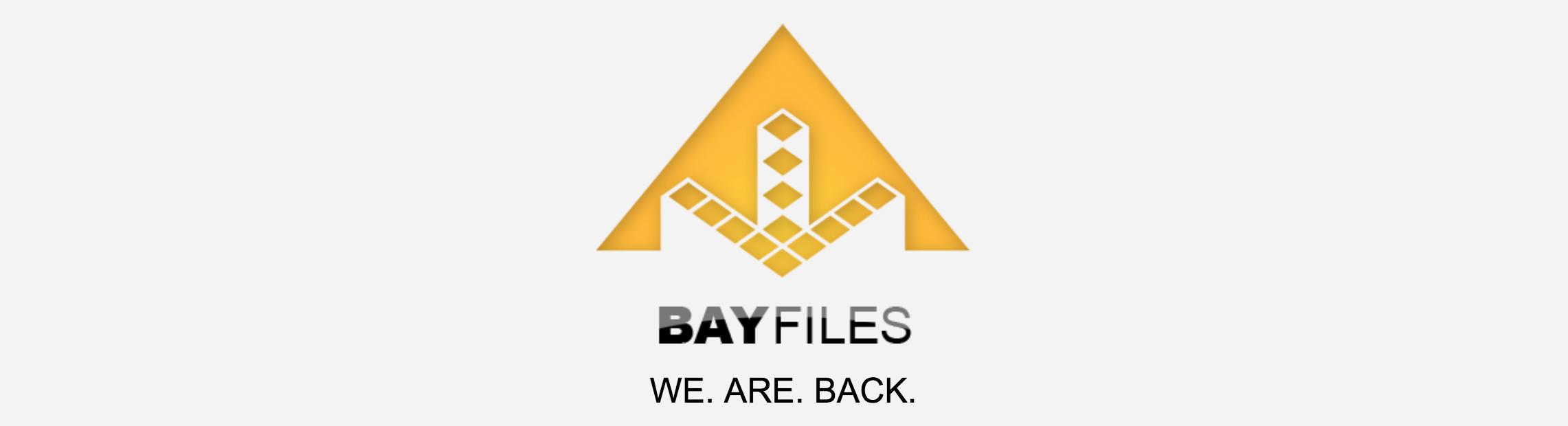 BayFiles est de retour !