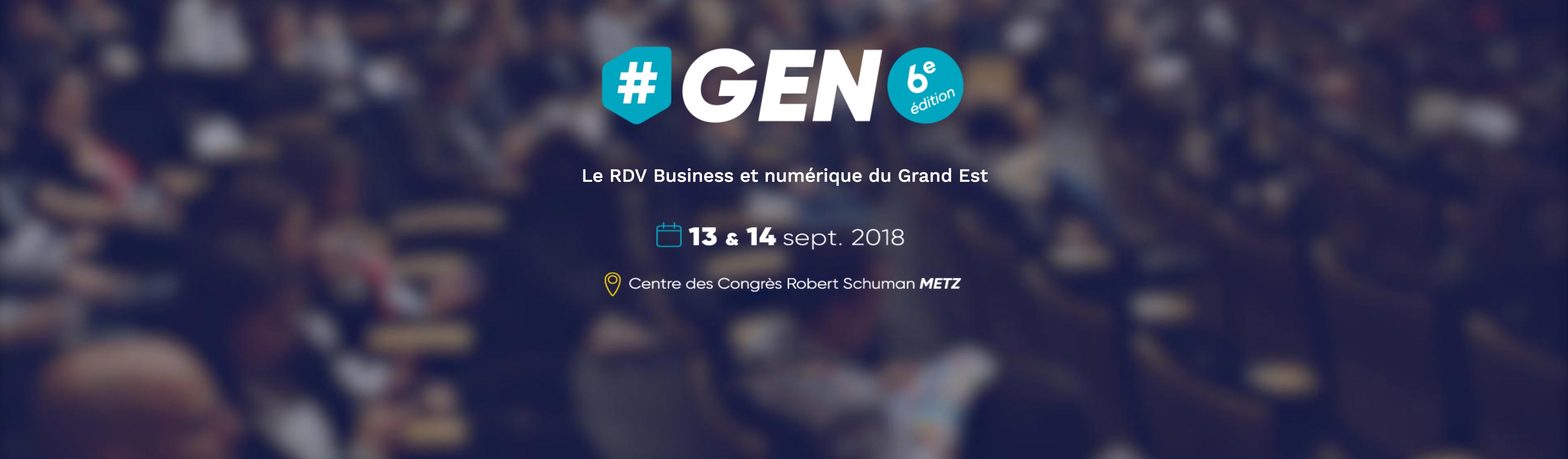 Rendez-vous à #GEN 6 à Metz cette semaine