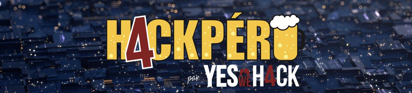 Les inscriptions au Hackpero du 26 octobre sont ouvertes ! #CyberSecMonth