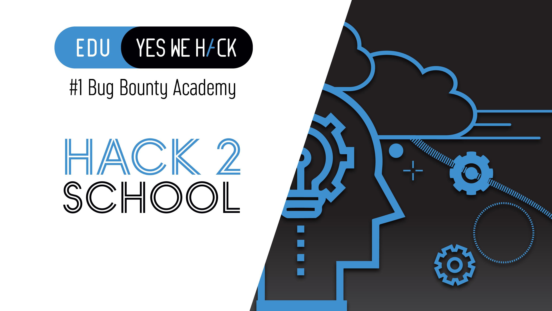 Comment former les étudiants au Bug Bounty ? YesWeHack EDU bien sûr !