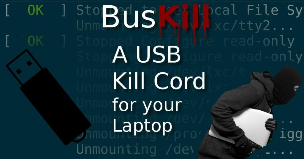 Buskill, câble USB pour tuer votre laptop s'il est volé