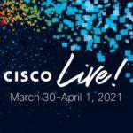 Mon retour sur le Cisco Live 2021